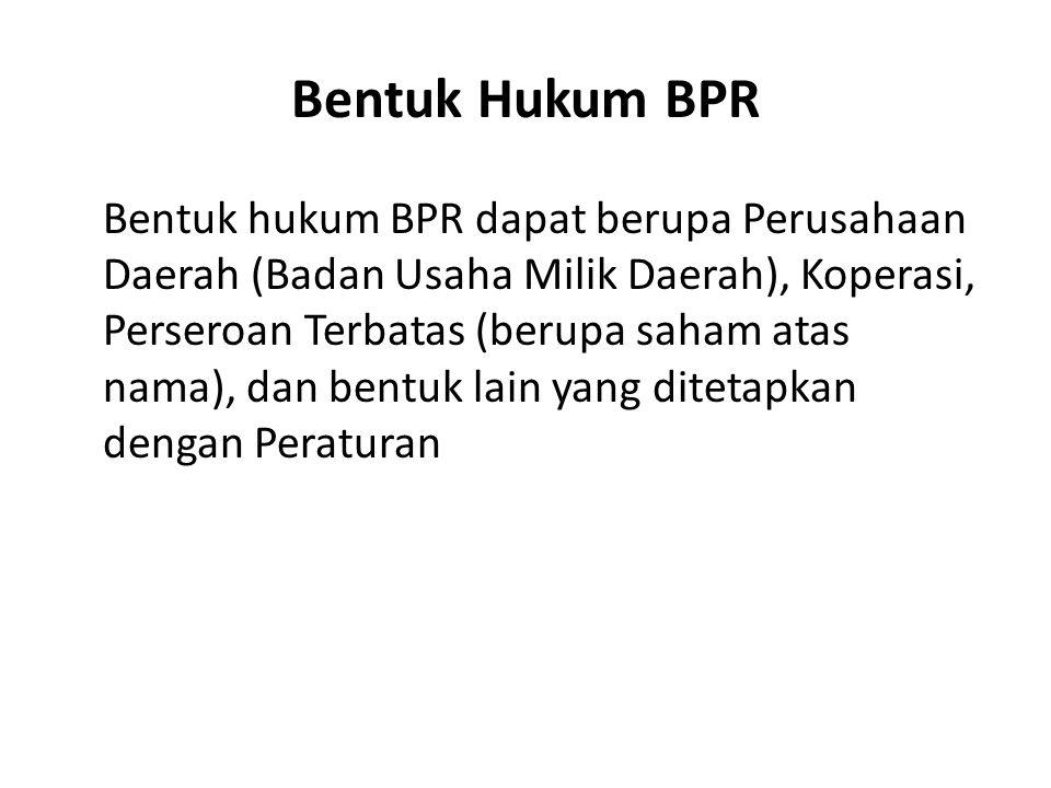 Bentuk Hukum BPR