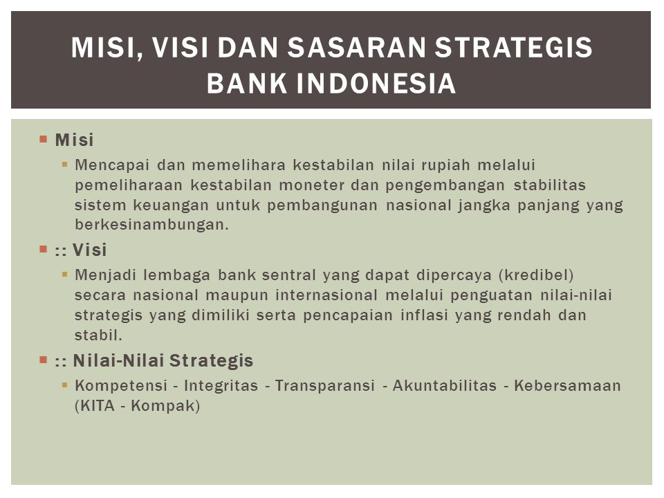 MISI, VISI DAN SASARAN STRATEGIS BANK INDONESIA