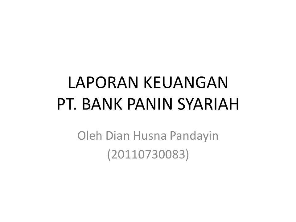 LAPORAN KEUANGAN PT. BANK PANIN SYARIAH