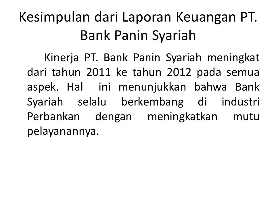 Kesimpulan dari Laporan Keuangan PT. Bank Panin Syariah