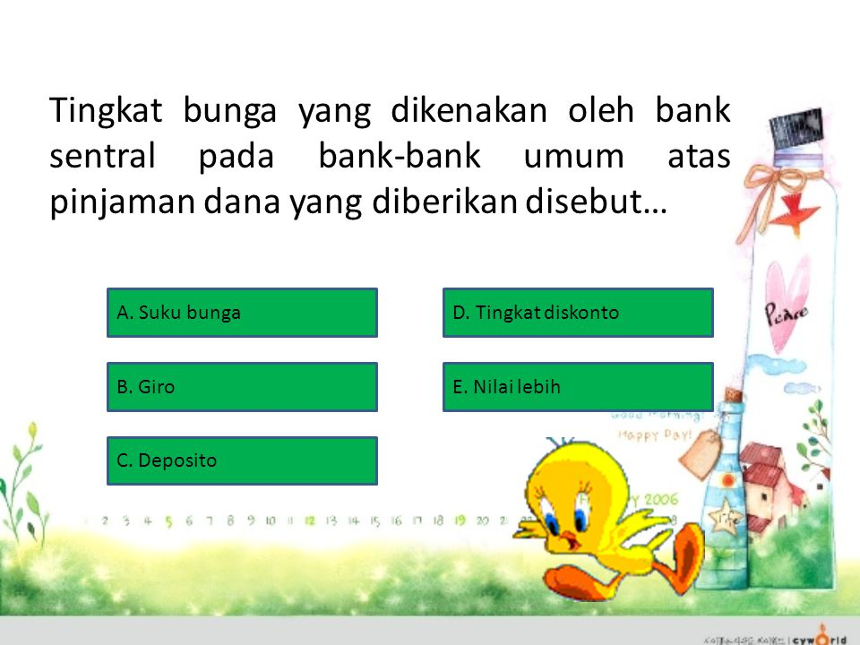 Tingkat bunga yang dikenakan oleh bank sentral pada bank-bank umum atas pinjaman dana yang diberikan disebut…