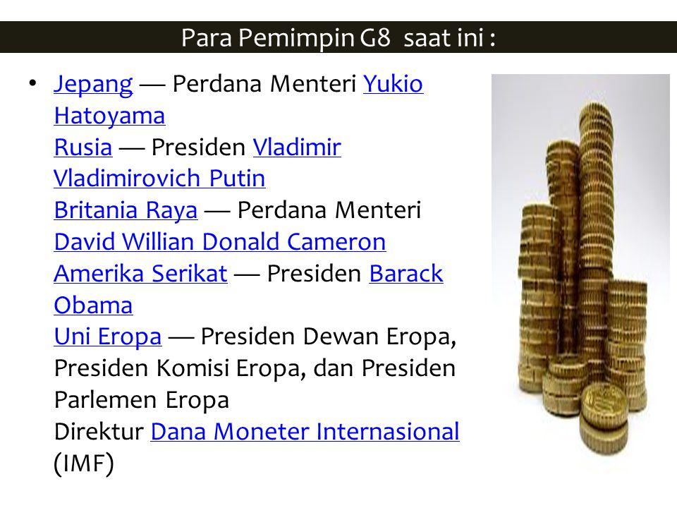 Para Pemimpin G8 saat ini :