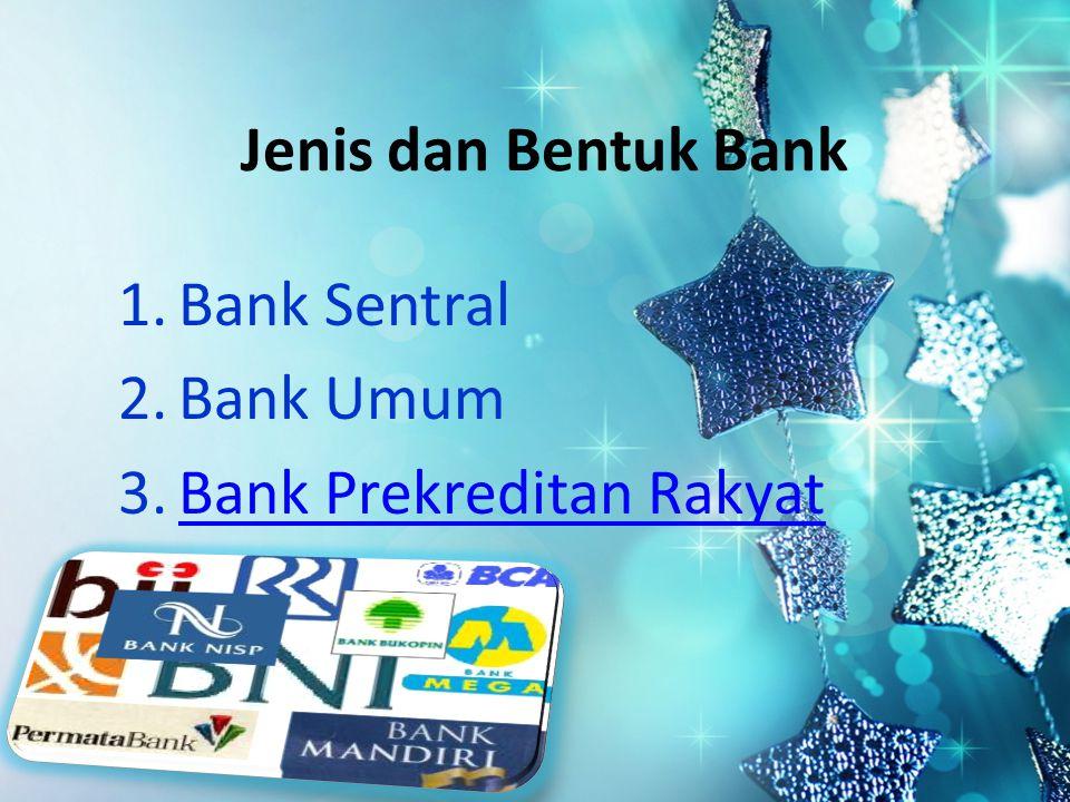 Bank Sentral Bank Umum Bank Prekreditan Rakyat