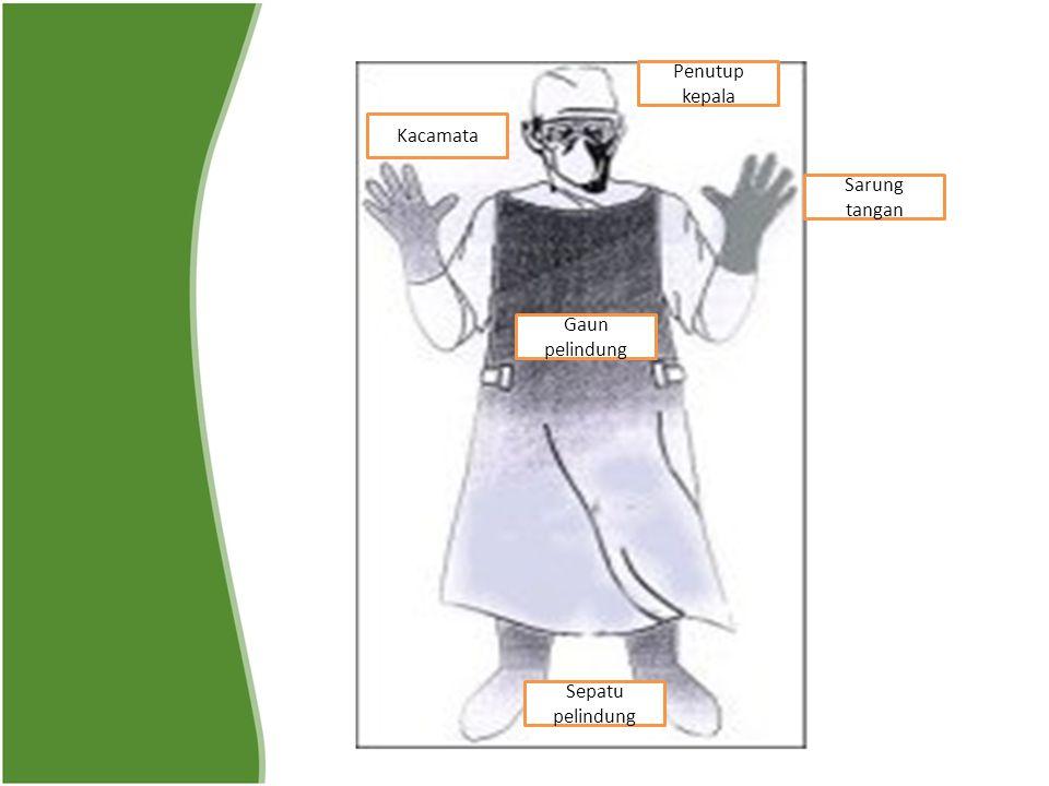 Penutup kepala Kacamata Sarung tangan Gaun pelindung Sepatu pelindung