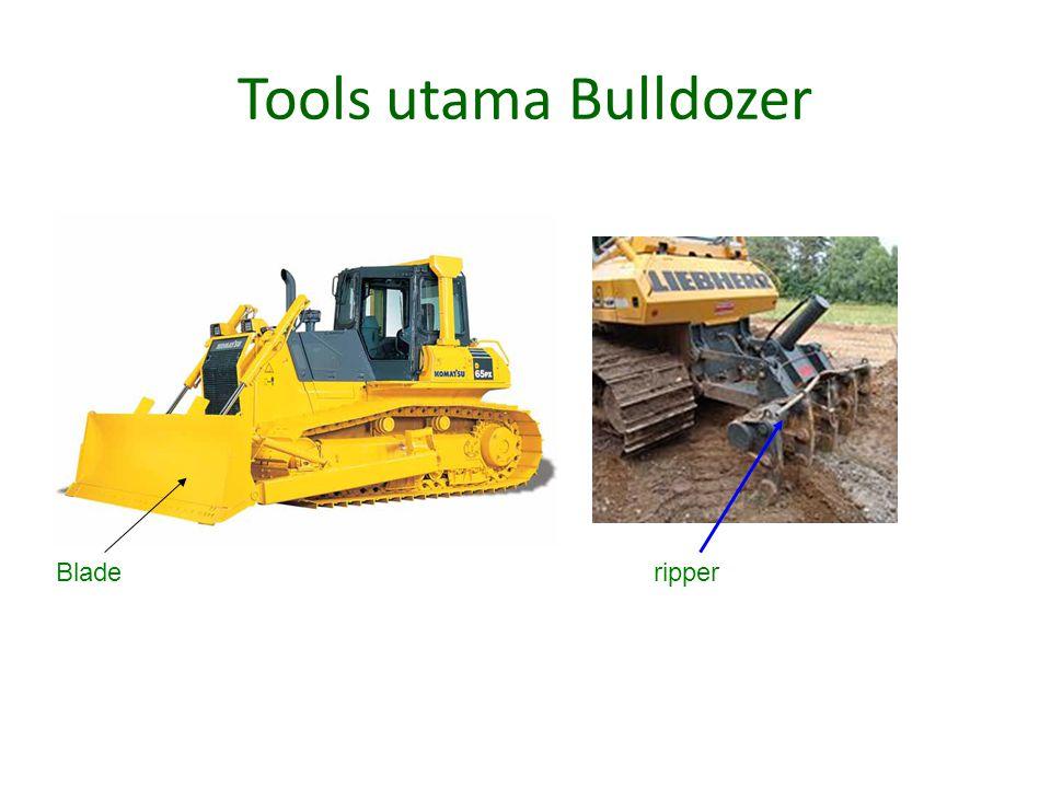 Tools utama Bulldozer Blade ripper