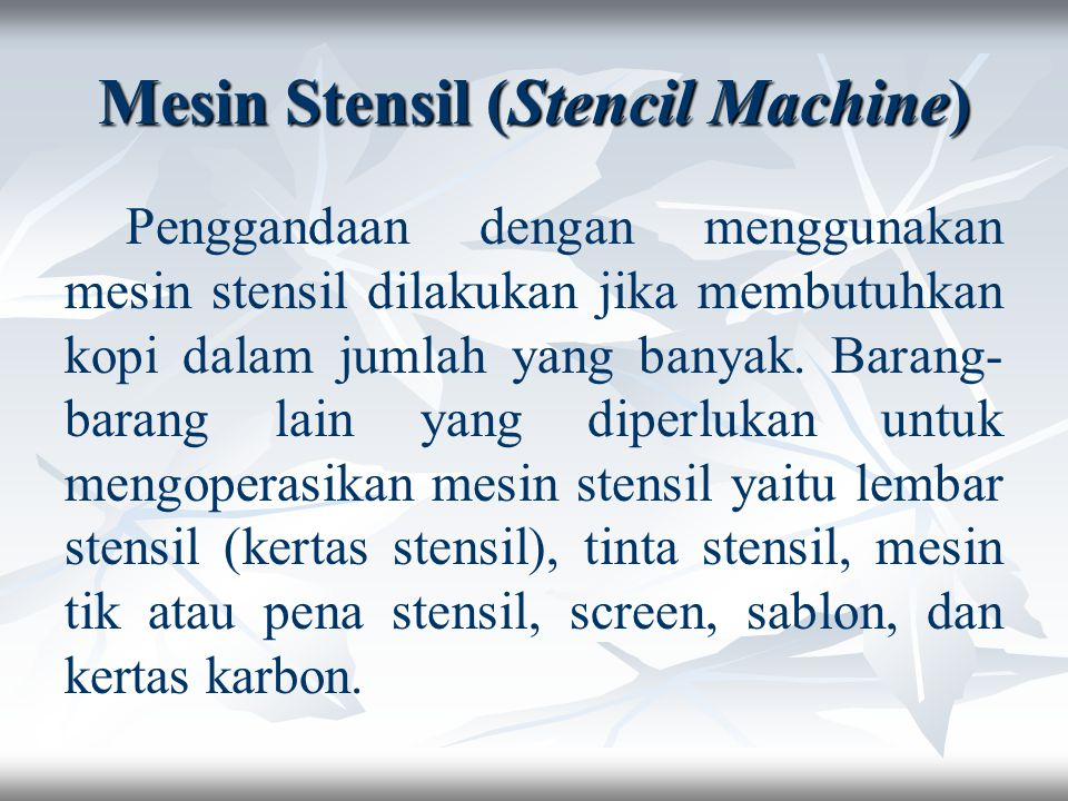 Mesin Stensil (Stencil Machine)
