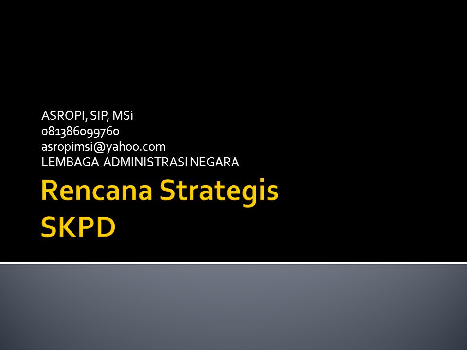 Rencana Strategis SKPD