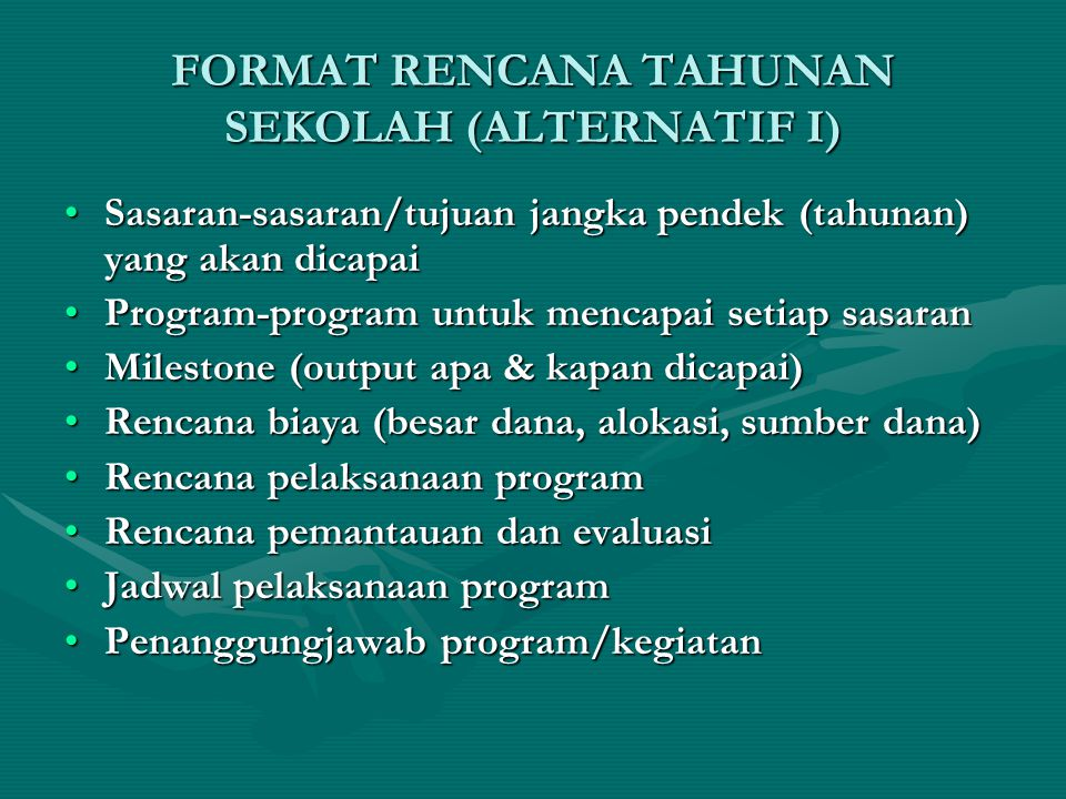 FORMAT RENCANA TAHUNAN SEKOLAH (ALTERNATIF I)