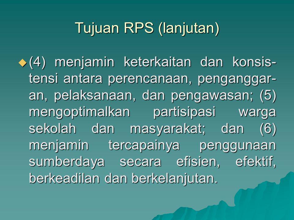 Tujuan RPS (lanjutan)