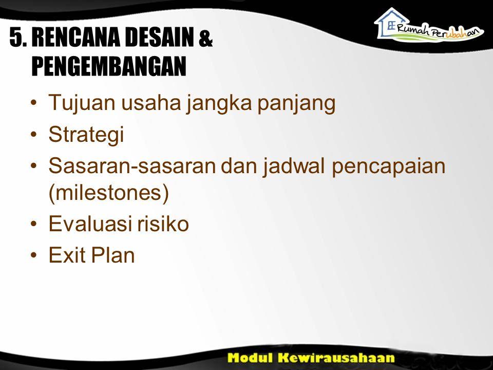 5. RENCANA DESAIN & PENGEMBANGAN