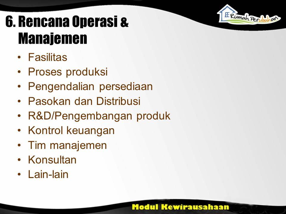 6. Rencana Operasi & Manajemen
