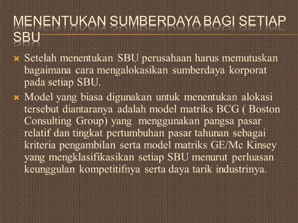 Menentukan Sumberdaya Bagi Setiap SBU