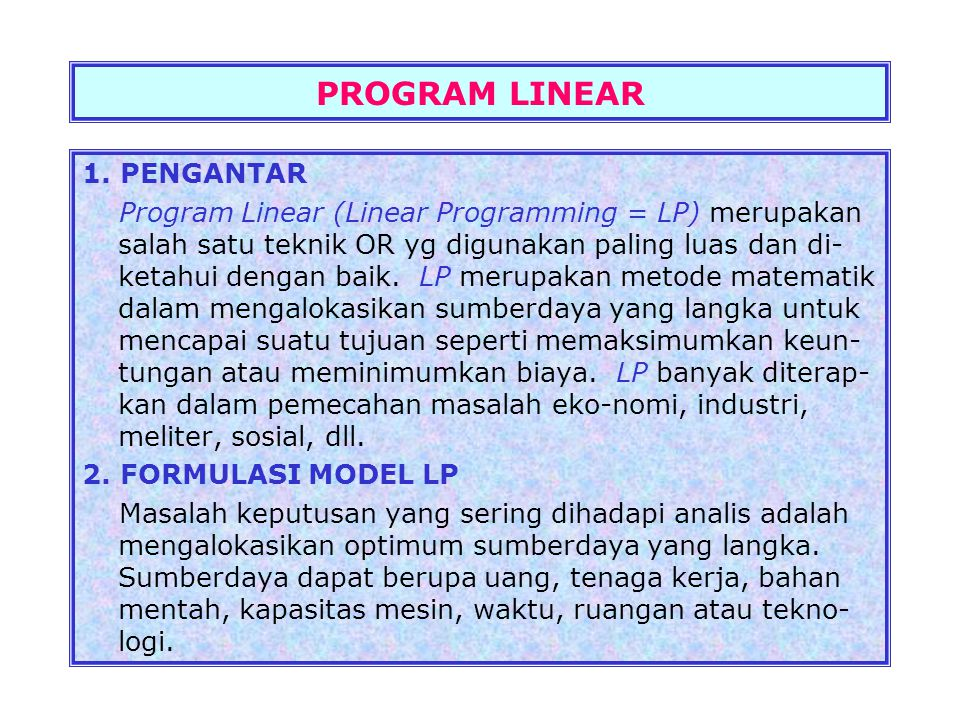 PROGRAM LINEAR 1. PENGANTAR