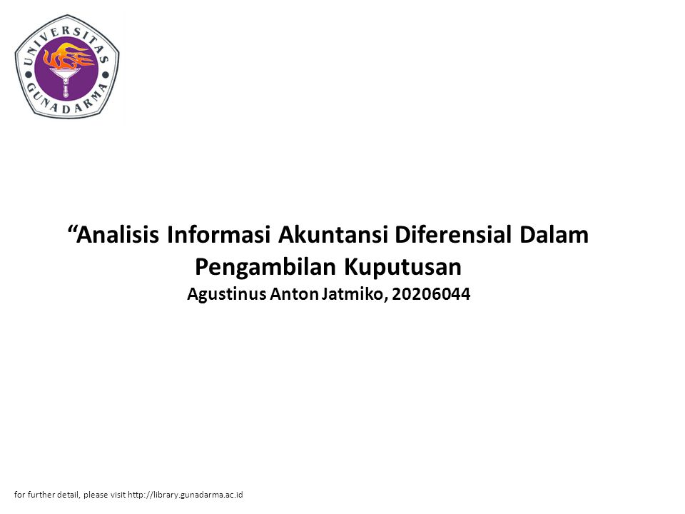 Analisis Informasi Akuntansi Diferensial Dalam Pengambilan Kuputusan Agustinus Anton Jatmiko, 20206044