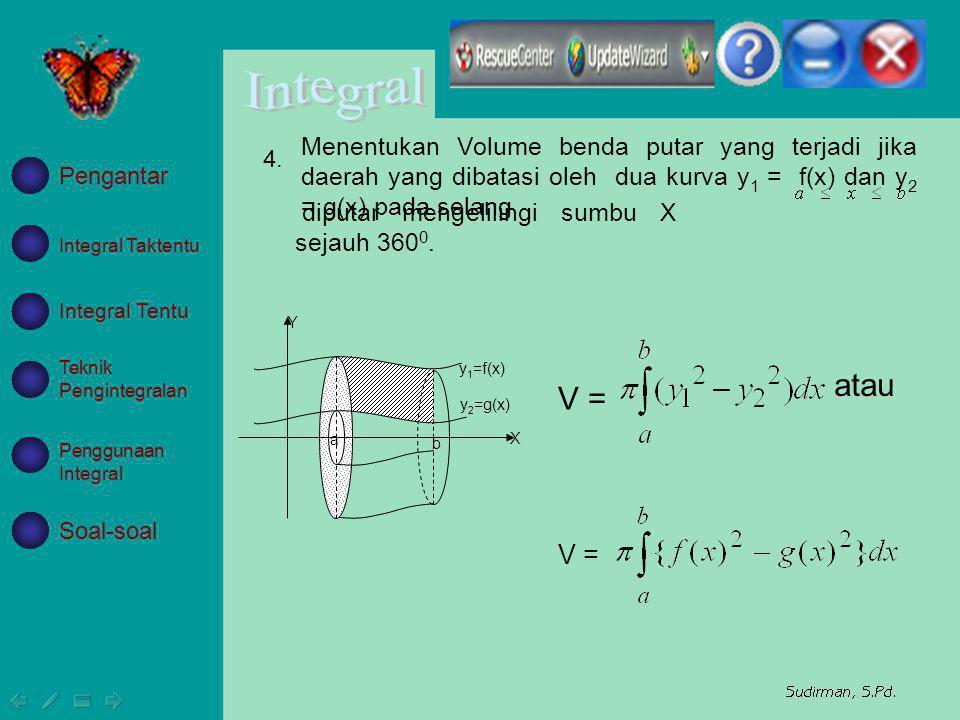 Menentukan Volume benda putar yang terjadi jika daerah yang dibatasi oleh dua kurva y1 = f(x) dan y2 = g(x) pada selang