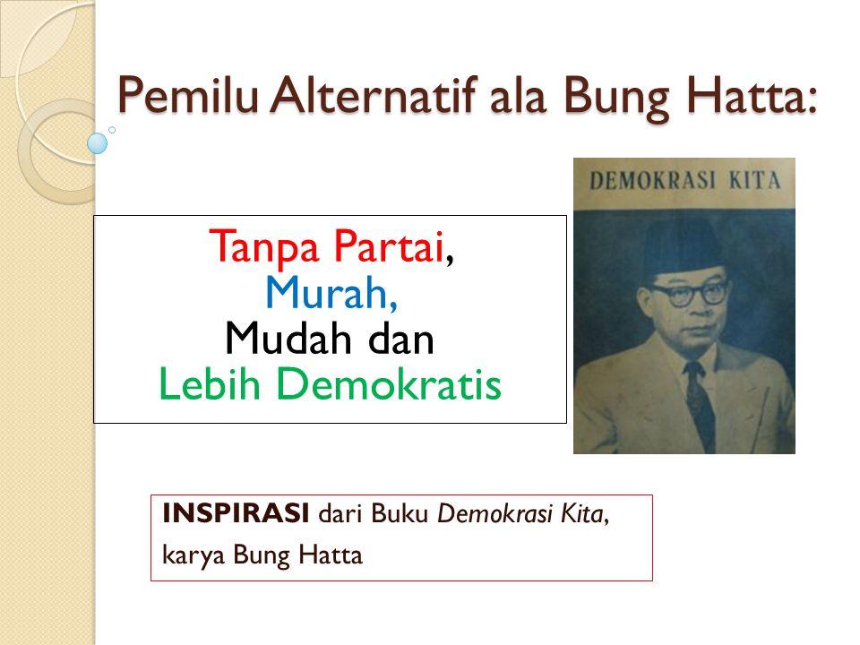 Pemilu Alternatif ala Bung Hatta: