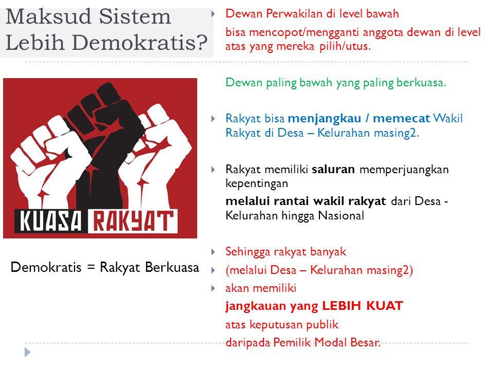 Maksud Sistem Lebih Demokratis