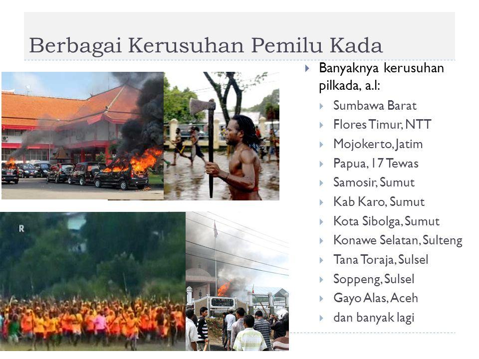 Berbagai Kerusuhan Pemilu Kada