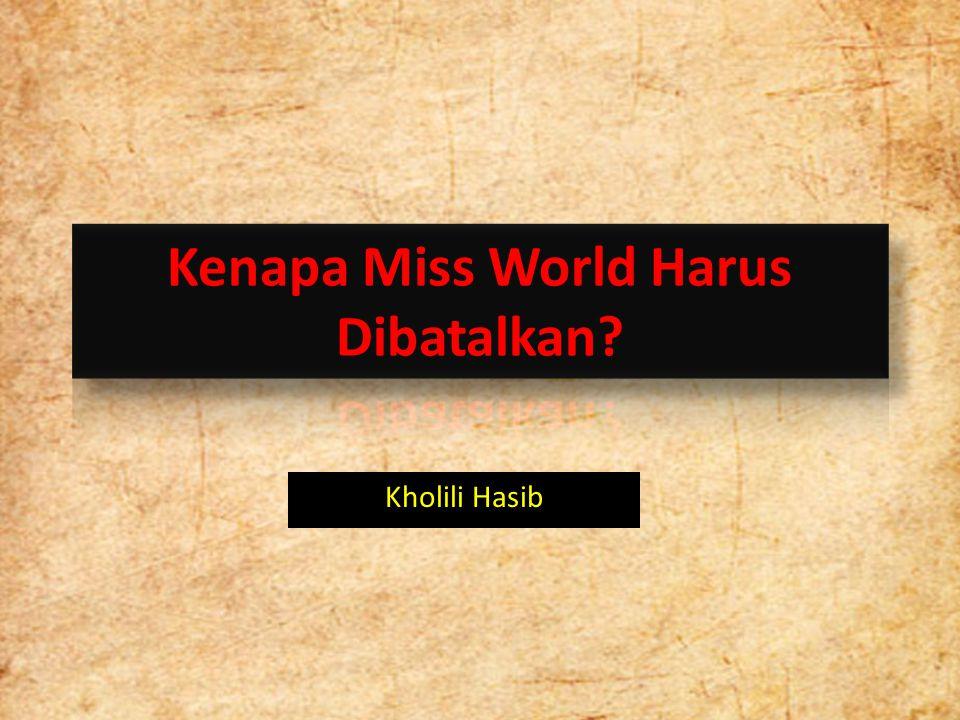 Kenapa Miss World Harus Dibatalkan