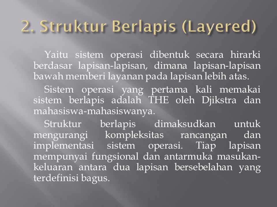 2. Struktur Berlapis (Layered)