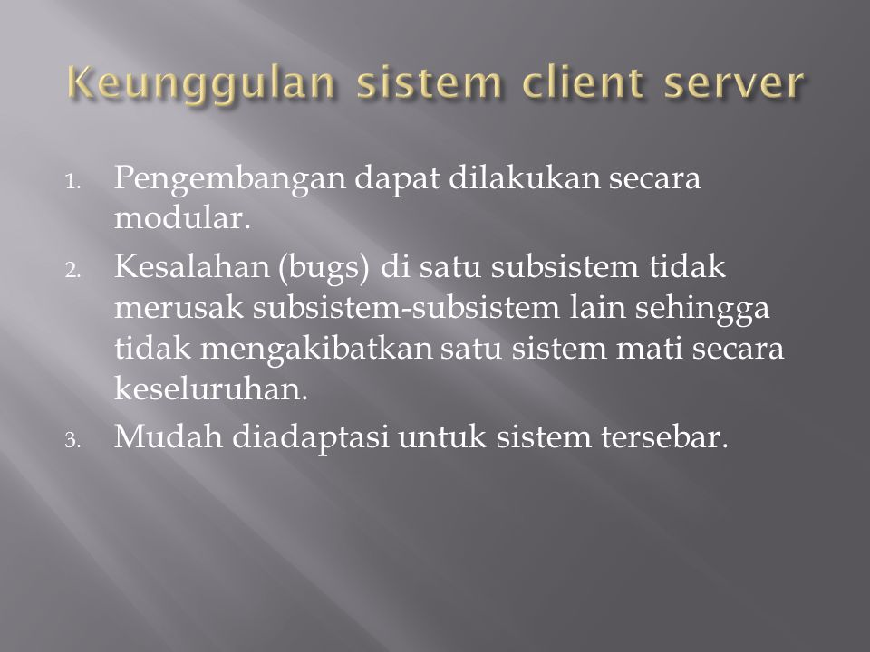 Keunggulan sistem client server
