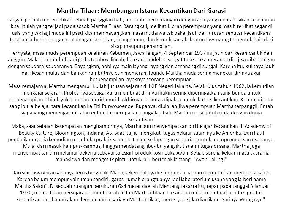 Martha Tilaar: Membangun Istana Kecantikan Dari Garasi