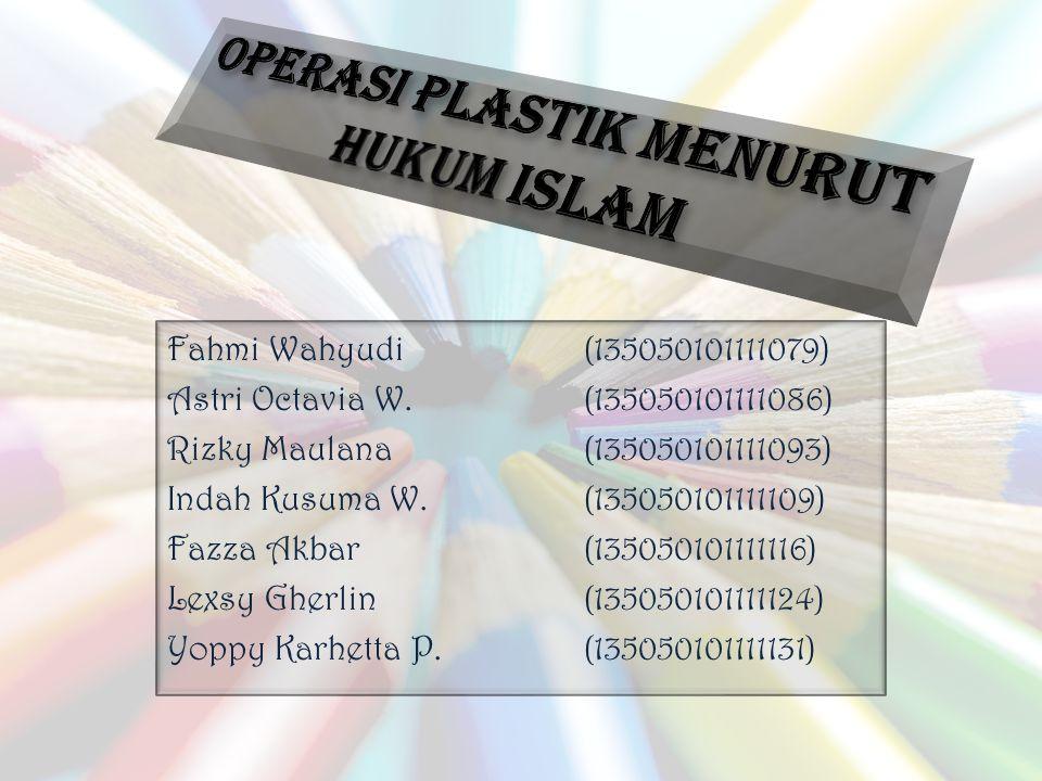 OPERASI PLASTIK MENURUT HUKUM ISLAM