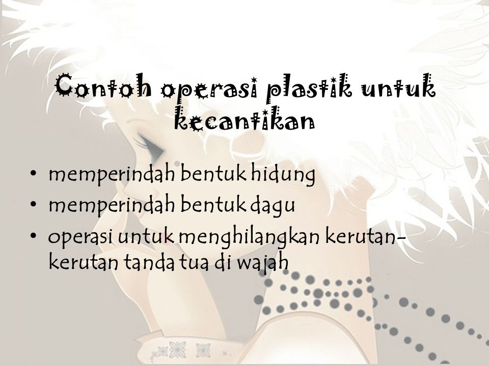 Contoh operasi plastik untuk kecantikan