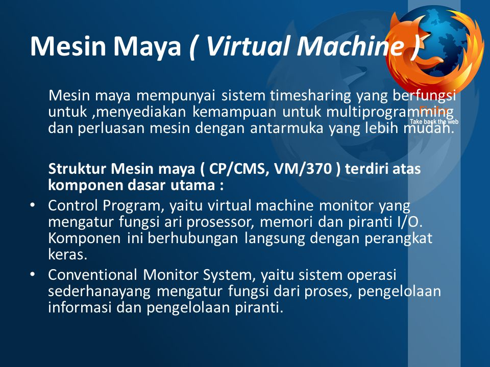 Mesin Maya ( Virtual Machine )