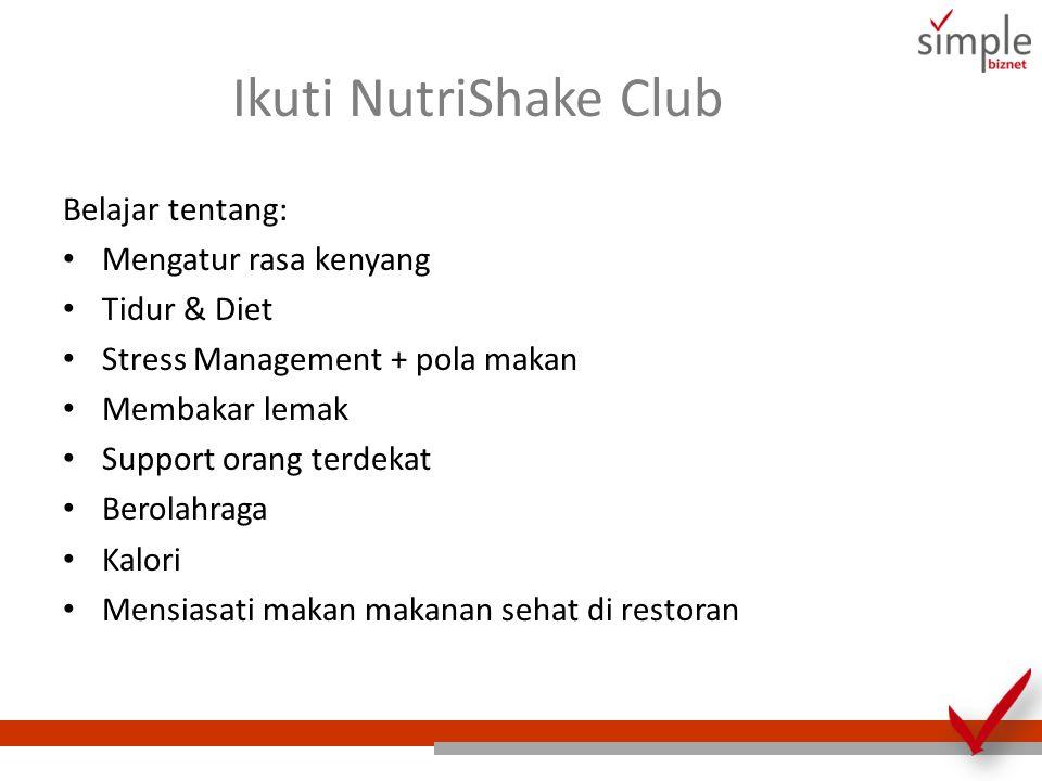 Ikuti NutriShake Club Belajar tentang: Mengatur rasa kenyang