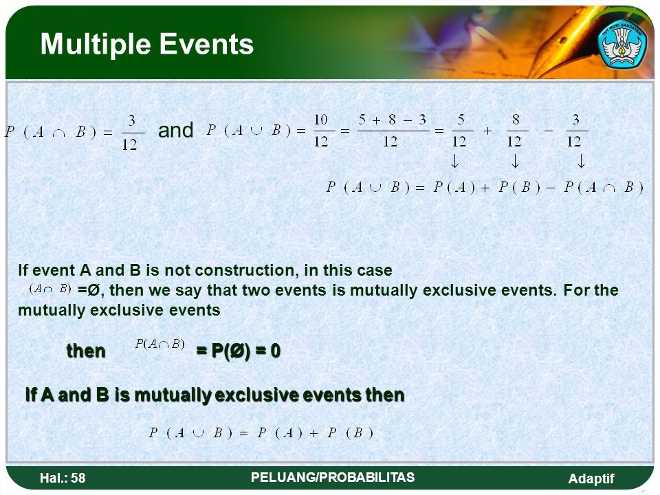 If A and B is mutually exclusive events then PELUANG/PROBABILITAS