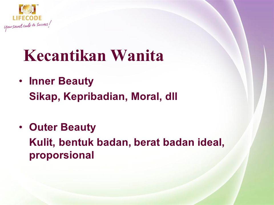 Kecantikan Wanita Inner Beauty Sikap, Kepribadian, Moral, dll