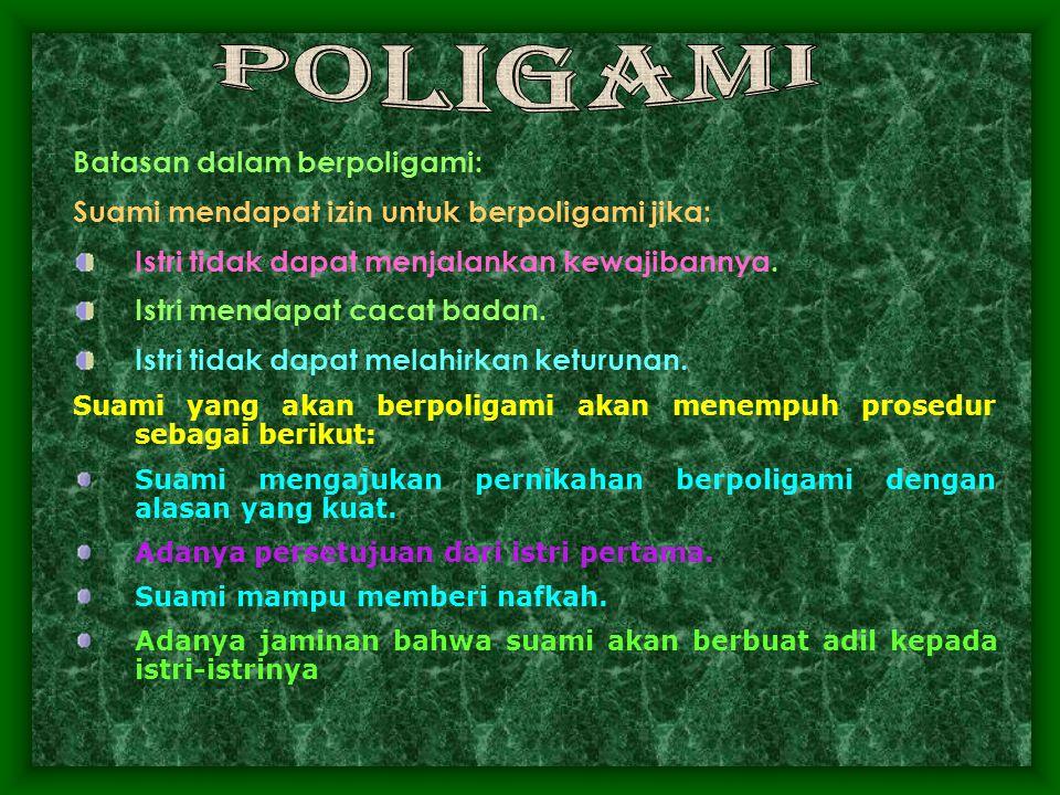Poligami Batasan dalam berpoligami: