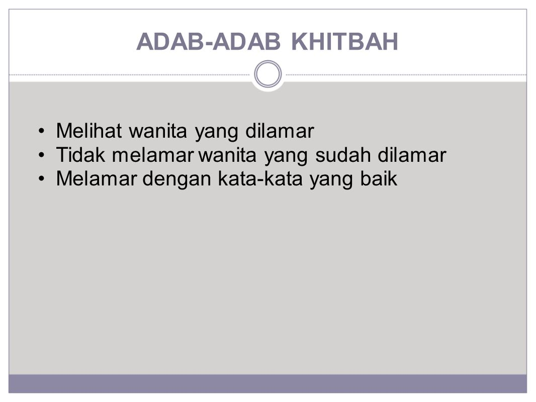 ADAB-ADAB KHITBAH Melihat wanita yang dilamar