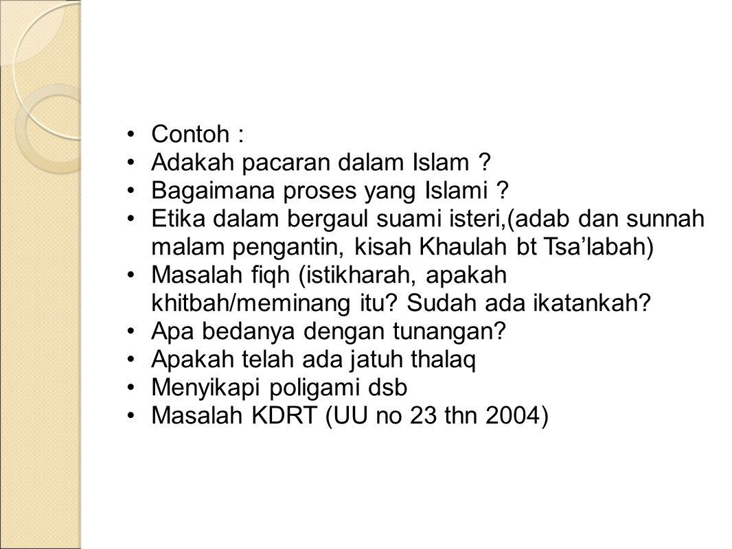 Contoh : Adakah pacaran dalam Islam Bagaimana proses yang Islami