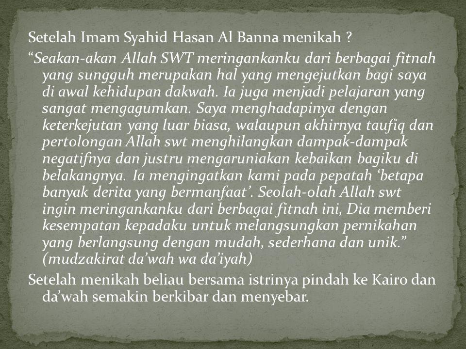 Setelah Imam Syahid Hasan Al Banna menikah