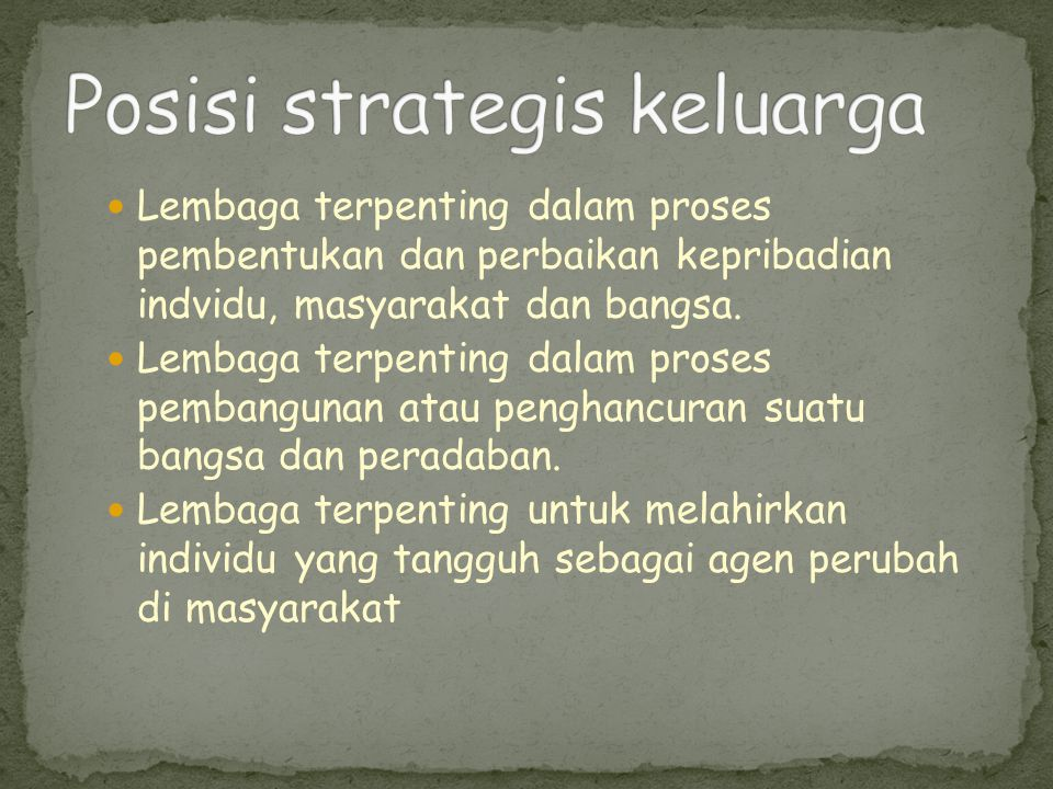 Posisi strategis keluarga