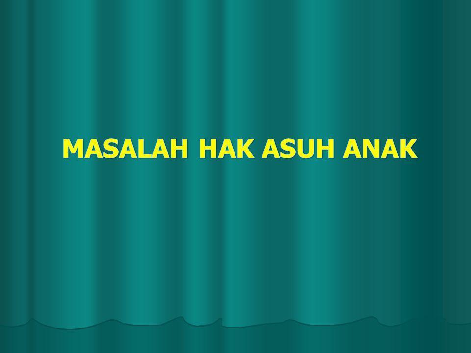 MASALAH HAK ASUH ANAK