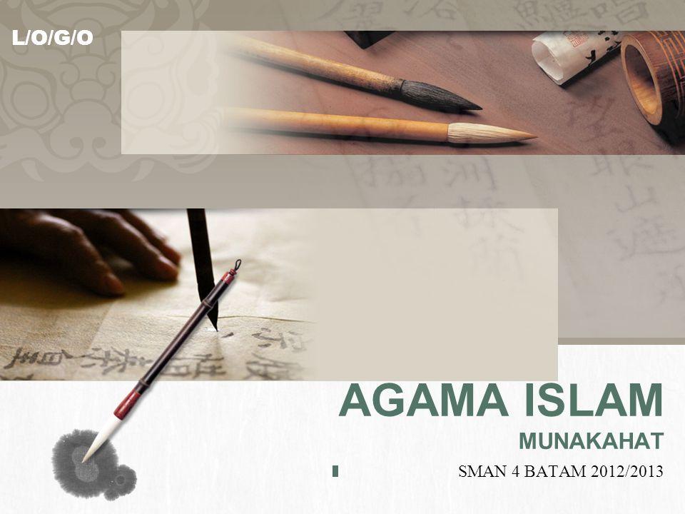 AGAMA ISLAM MUNAKAHAT SMAN 4 BATAM 2012/2013