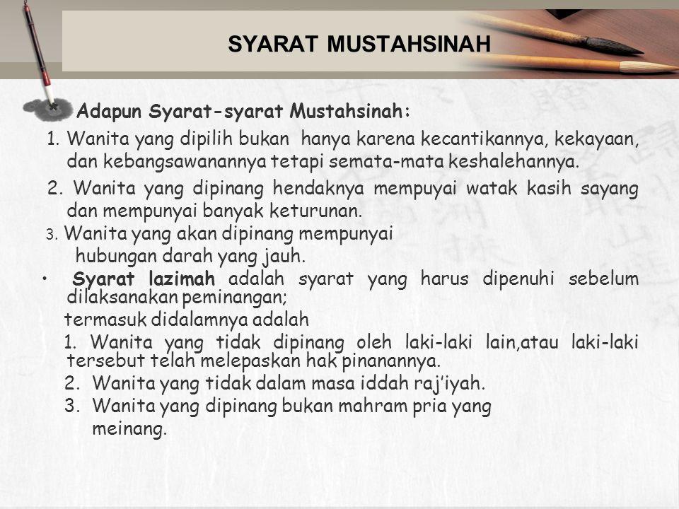 SYARAT MUSTAHSINAH * Adapun Syarat-syarat Mustahsinah: