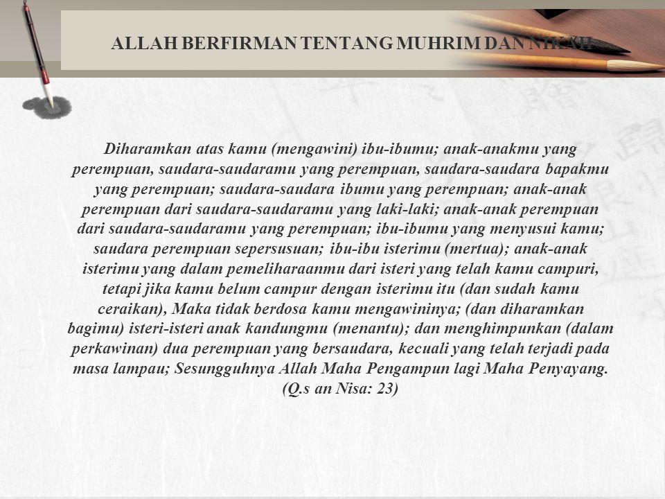 ALLAH BERFIRMAN TENTANG MUHRIM DAN NIKAH