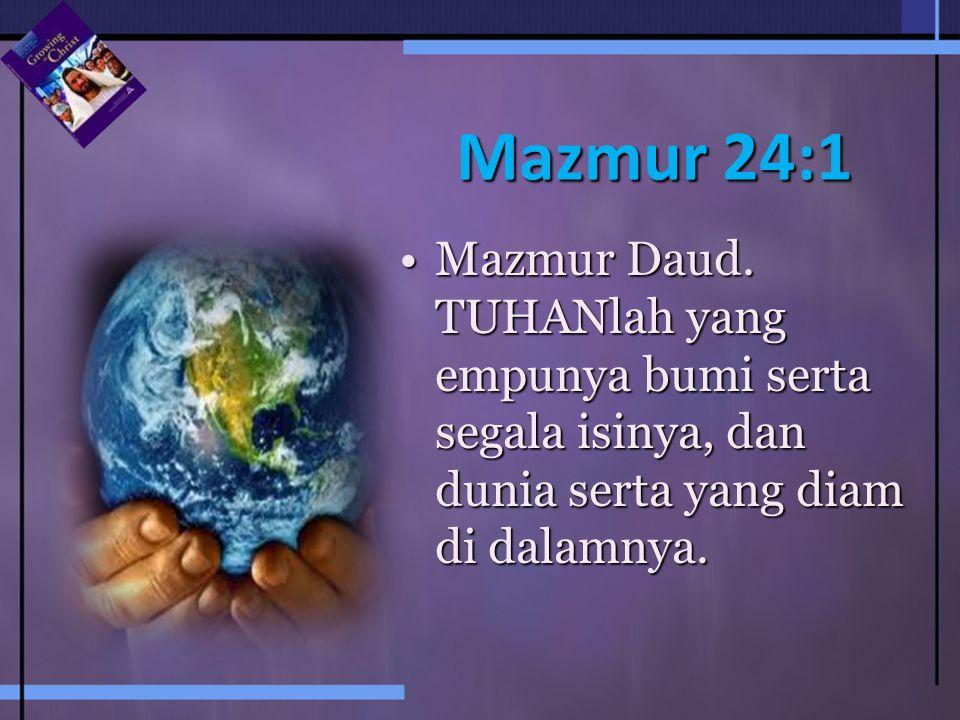 Mazmur 24:1 Mazmur Daud.