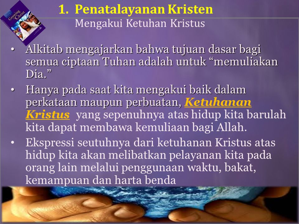 1. Penatalayanan Kristen Mengakui Ketuhan Kristus
