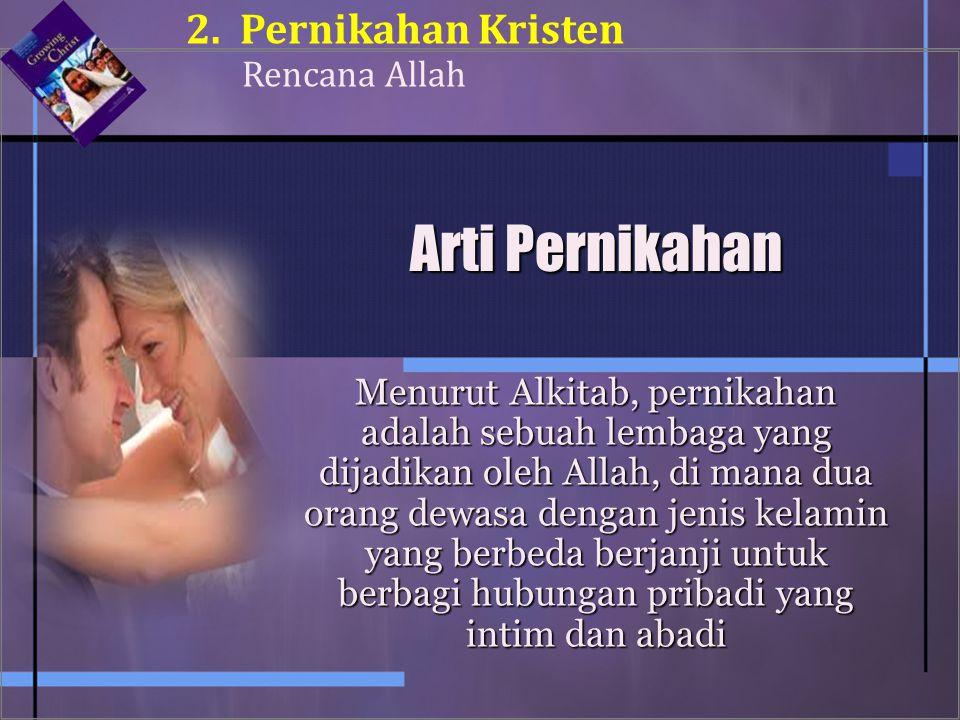 Arti Pernikahan Pernikahan Kristen Rencana Allah