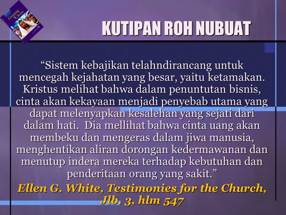Ellen G. White, Testimonies for the Church, Jlb. 3, hlm 547