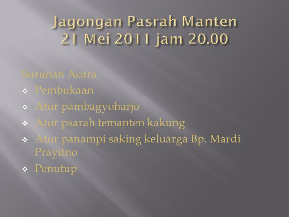 Jagongan Pasrah Manten 21 Mei 2011 jam 20.00