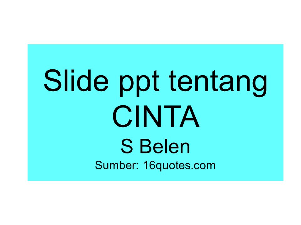 Slide ppt tentang CINTA