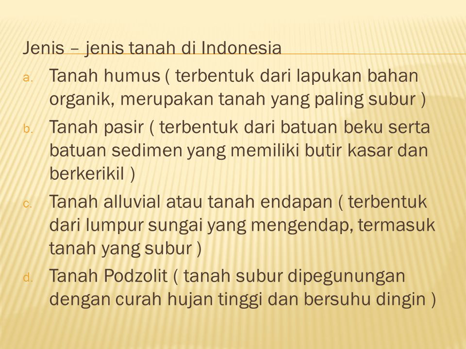 Jenis – jenis tanah di Indonesia