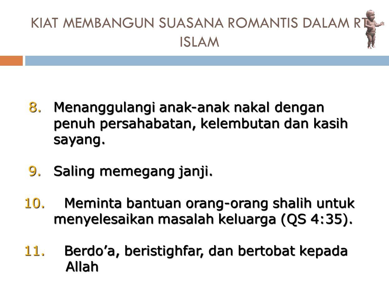 KIAT MEMBANGUN SUASANA ROMANTIS DALAM RT ISLAM