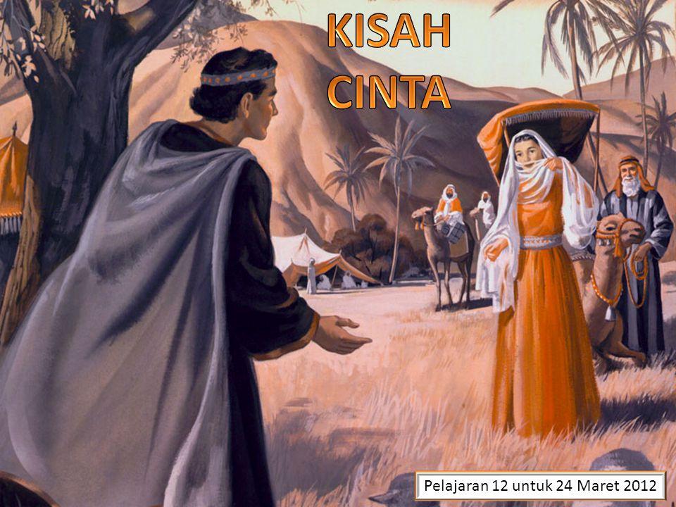 KISAH CINTA Pelajaran 12 untuk 24 Maret 2012